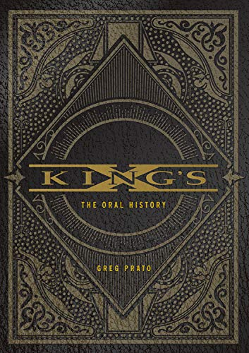 Pato, G: KING'S X: The Oral History