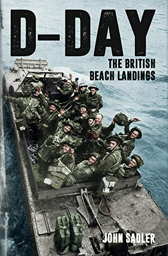 D-Day: The British Beach Landings