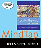 Bundle: Family Therapy: An Overview, 9th + MindTap Counseling, 1 term (6 months) Printed Access Card