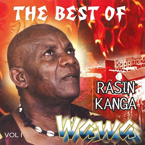 The Best of Rasin Kanga de Wawa, Vol. 1