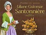 Liliane Guiomar, Santonniere