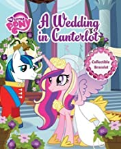 A Wedding in Canterlot [With Braclet] (My Little Pony (Reader's Digest)) [21 August 2012]