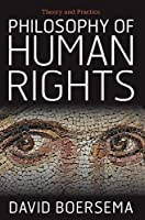 Philosophy of Human Rights: Theory and Practice