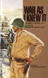 War as I Knew it: The Battle Memoirs of Blood 'n Guts...