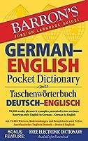 German-English Pocket Dictionary: 70,000 words, phrases & examples (Barron's Pocket Bilingual Dictionaries)