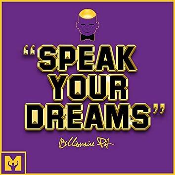 Speak Your Dreams