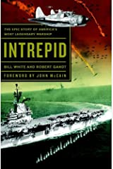 Intrepid: The Epic Story of America's Most Legendary Warship Kindle Edition