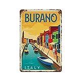Gearsly Cartel de viaje de Burano de Italia con letrero de metal vintage de estaño para bar, letrero divertido, tienda, garaje, cafetería, decoración del hogar