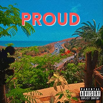 Proud (feat. Valious)