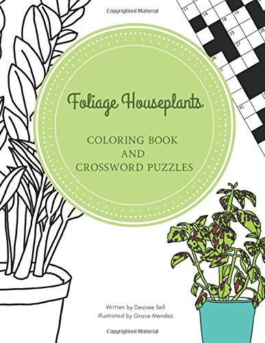 Foliage Houseplants: Coloring Book and Crossword Puzzles