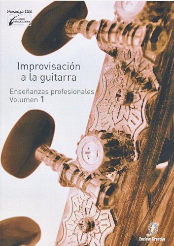 ENCLAVE - Improvisacion a la Guitarra 1º (Grado Medio) (Garrido/Molina)