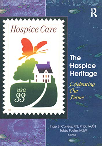 The Hospice Heritage: Celebrating Our Future (English Edition)