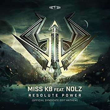 Resolute Power (Official Syndicate 2017 Anthem ) (Radio Edit)