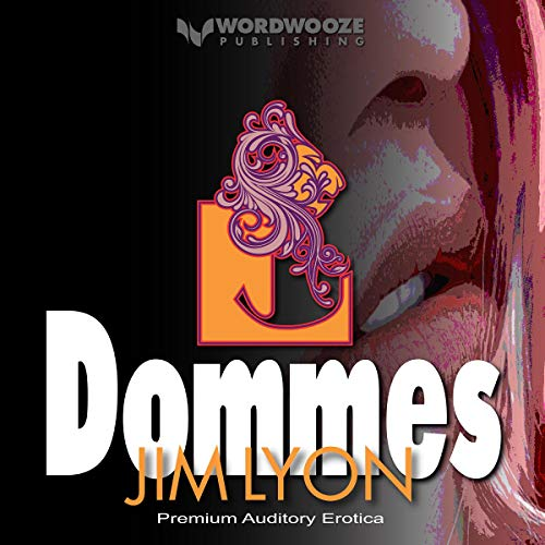 Dommes Audiobook By Jim Lyon cover art