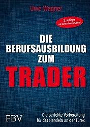 Dies Berufsausbildung zum Trader