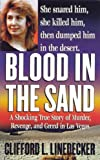 Blood in the Sand: A Shocking True Story of Murder, Revenge, and Greed in Las Vegas (St. Martin's True Crime Library)