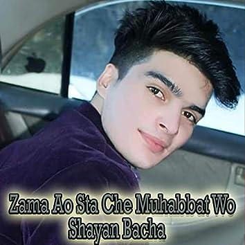 Zama Ao Sta Che Muhabbat Wo