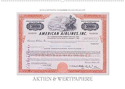 Aktien & Wertpapiere (Premium, hochwertiger DIN A2 Wandkalender 2022, Kunstdruck in Hochglanz): Wertvolle alte amerikanische Aktien wurden zu einem ... 14 Seiten ) (CALVENDO Wissen)