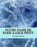 Notre-Dame de Paris - Large Print - Createspace Independent Publishing Platform - 04/10/2018