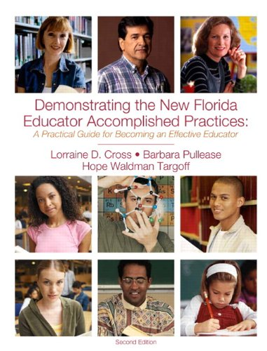 Demonstrating the New Florida Educator Accomplished Practices: A Practical Guide for Becoming an Effective Educator, 2nd