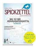 SPICKZETTEL - Das 1x1 der Kommunikationsmittel - Werbung: Für Medien, Design & Marketing....