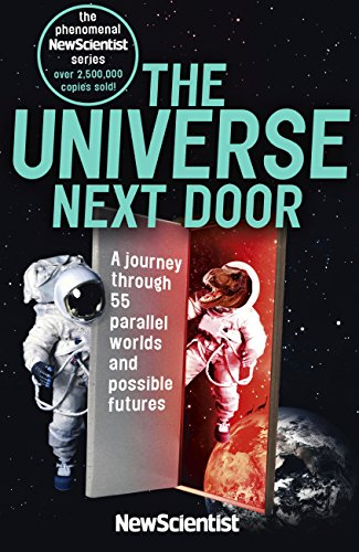 Book's Cover of The Universe Next Door: A Journey Through 55 Parallel Worlds and Possible Futures (English Edition) Versión Kindle