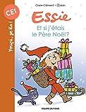 Essie - Et si j'étais le Père Noël ?