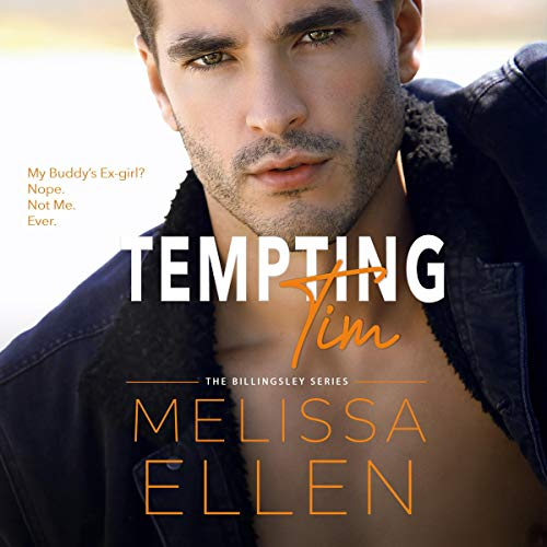 Tempting Tim: A Small Town Friends to Lovers Romance (The Billingsley Series)