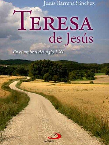 Teresa de Jesús, en el umbral del siglo XXI (Caminos) eBook: Sánchez, Jesús Barrena, Editorial San Pablo España: Amazon.es: Tienda Kindle