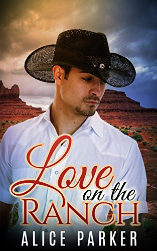 Love on the Ranch (Contemporary Cowboy Romance) (English Edition)
