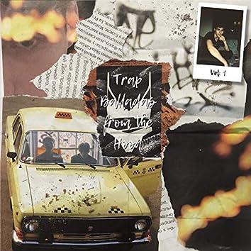 Trap Balladas from the Hood