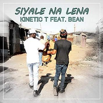 Siyale Na Lena (feat. Bean)