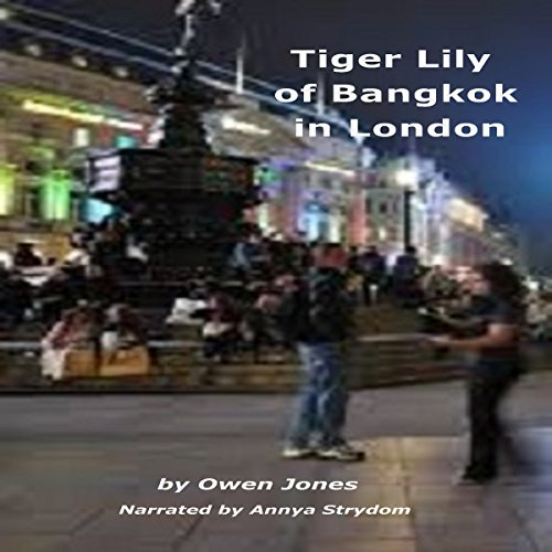 Tiger Lily of Bangkok in London audiobook cover art