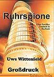 Ruhrspione Großdruck (Olga Paschke ermittelt in Bochum)
