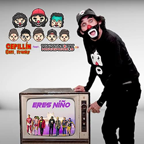 Cepillín, Cepi & Franky feat. Wapayasos y Horripicosos