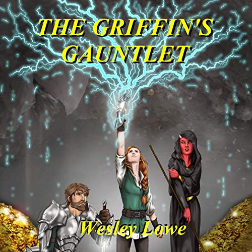 The Griffin's Gauntlet Audiobook By Wesley Lowe cover art