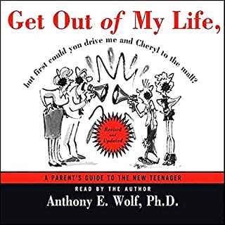 Get Out of My Life     But First Can You Drive me and Cheryl to the Mall?              Written by:                                                                                                                                 Anthony E. Wolf                               Narrated by:                                                                                                                                 Anthony E. Wolf                      Length: 2 hrs and 36 mins     2 ratings     Overall 5.0