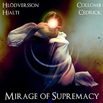 Mirage of Supremacy - Single