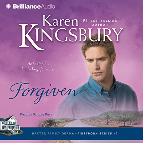 Forgiven     Firstborn Series #2              By:                                                                                                                                 Karen Kingsbury                               Narrated by:                                                                                                                                 Sandra Burr                      Length: 4 hrs and 53 mins     220 ratings     Overall 4.7