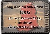 Schild Hinweisschild Hinweis 'Leg dich nie mit einem Ossi an' Osten DDR Spruch