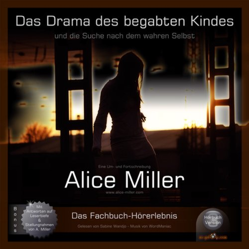 Das Drama des begabten Kindes audiobook cover art
