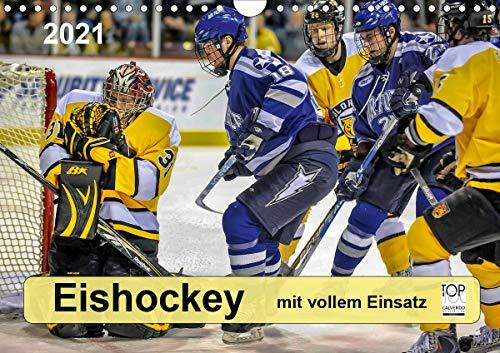 Mit vollem Einsatz - Eishockey (Wandkalender 2021 DIN A4 quer)