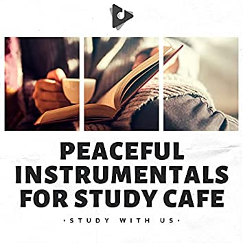 Peaceful Instrumentals for Study Café
