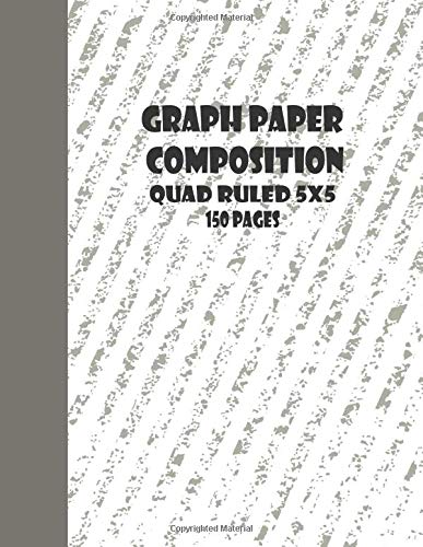 Graph Paper Composition Notebook: Quad Ruled 5x5, Grid Paper for Math & Science Students (8.5 x 11): 2020