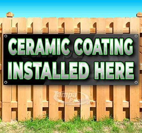 贈物 Ceramic Coating Installed Here 13 Non-Fabric NEW Banner Heavy oz
