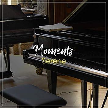 # Serene Moments