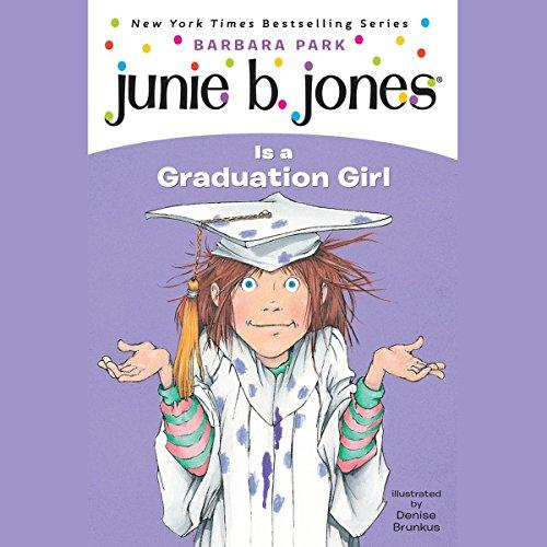 Junie B. Jones Is a Graduation Girl cover art