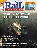 RAIL PASSION [No 31] du 01/09/1999 - MODELISME - LES 140 ANS DE MARKLIN - PARIS-GRANVILLE SORT DE L'OMBRE - EOLE - ULTIME PROJET DU 20EME SIECLE EN ILE-DE-FRANCE - SITUATION DU PARC DES VOITURES VOYGEURS EN FRANCE.