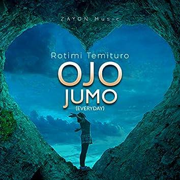 Ojo Jumo (Everyday)