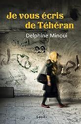 Je Vous Ecris De Teheran